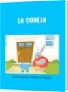 LA CONEJA - DAVID FRANCISCO CAMARGO HERNÁNDEZ