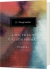 ¿Mil frases y algún poema? - Volumen 4 - Jorge Luis Diazgranados Lugo