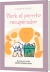 Plark el perrito recuperador - Carmen de Jesús Borre de Rodríguez