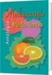 Media naranja Medio limón - Sonia Beatriz Pericich (Hoja en blanco)
