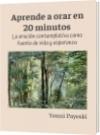 Aprende a orar en 20 minutos - Yenni Payeski
