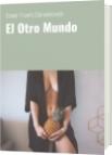 El Otro Mundo - Daniel Triunfo Stamenkovich