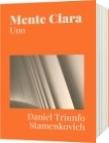 Mente Clara - Daniel Triunfo Stamenkovich