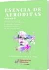 ESENCIA DE AFRODITAS - Compiladora: Gloria G. Fons  Laboratorios Literarios