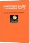 COMENTARIO SALMO 119 PRIMERA PARTE - Tomás Ricardo Jara Arismendi