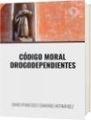 CÓDIGO MORAL DROGODEPENDIENTES - DAVID FRANCISCO CAMARGO HERNÁNDEZ