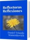 Reflectoras Reflexiones - Daniel Triunfo Stamenkovich