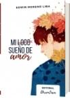 Mi loco sueño de amor - Edwin Eladio Moreno Lira