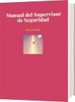 Manual del Supervisor de Seguridad - Elizar Medina