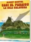 casi el paraíso la isla calavera - ALBERT MONTIEL