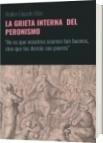 LA GRIETA INTERNA  DEL PERONISMO - Walter Eduardo Elias