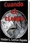 Cuando el tiempo - Helder L. Leyton Zapata