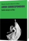 AMOR CORRESPONDIDO - Mayerly Scarlet Echeverría Vallejo