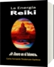 La Energía Reiki - carlos fernando thielemann espinoza
