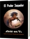 El Poder Sanador está en Ti - carlos fernando thielemann espinoza
