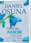 Caricias, amor y lluvia - Daniel Alejandro Osuna Araujo