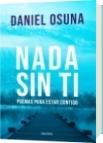 Nada sin ti - Daniel Alejandro Osuna Araujo