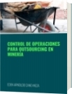 CONTROL DE OPERACIONES PARA OUTSOURCING EN MINERÍA - EDEN ARNOLDO CANO MEZA