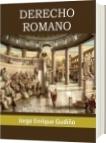 Derecho Romano - Jorge Enrique Gudiño