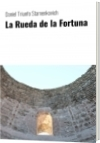 La Rueda de la Fortuna - Daniel Triunfo Stamenkovich
