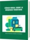 CÓDIGO MORAL SOBRE LA INEQUIDAD TRIBUTARIA - DAVID FRANCISCO CAMARGO HERNÁNDEZ