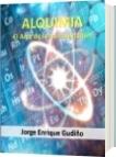 Alquimia - Jorge Enrique Gudiño Davila