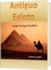 Antiguo Egipto - Jorge Enrique Gudiño Davila