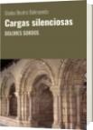 Cargas silenciosas - Gladys Beatriz Balmaceda