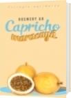 Capricho De Maracuyá - Rosmery A.H.
