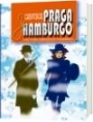 Cuentos de PRAGA y HAMBURGO - Victor Orozco Marino
