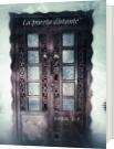 La puerta distante - Jhon Durán Fuentes