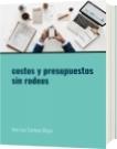 costos y presupuestos sin rodeos - Jose Luis Cardona Olaya