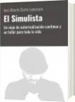 El Simulista - Jose Alberto Olarte Lopezcano