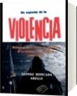 Un aspecto de la violencia - Alonso Moncada Abello