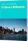 El Obrero Millonario - Daniel Triunfo Stamenkovich