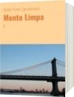 Mente Limpa - Daniel Triunfo Stamenkovich