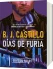 Días de Furia Edición Especial - B. J. Castillo