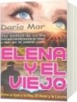 Elena y el viejo - Darío Mar