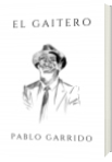 El Gaitero - Pablo Garrido Saez