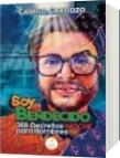 SOY BENDECIDO: 366 DECRETOS NOCHE PARA HOMBRES - FABIAN CAMILO CARDOZO MONTOYA