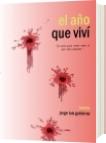 El año que viví - Jorge Luis Gutiérrez