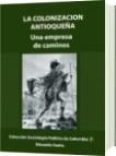 La colonización antioqueña - Eduardo Santa Loboguerrero