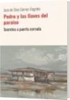 Pedro y las llaves del paraiso - Juan de Dios Gomez Ángeles