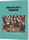 UNA RATA EN EL CONGRESO - DAVID FRANCISCO CAMARGO HERNÁNDEZ