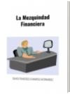 La Mezquindad Financiera - DAVID FRANCISCO CAMARGO HERNÁNDEZ