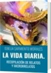 LA VIDA DIARIA. - ISBELIA SARMIENTO MORALES