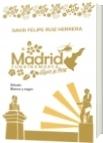 MADRID CUNDINAMARCA, AYER Y HOY: EDICIÓN EN BLANCO Y NEGRO - DAVID FELIPE RUIZ HERRERA