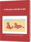 La foca que se aclaraba la piel - DAVID FRANCISCO CAMARGO HERNÁNDEZ