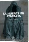 LA MUERTE EN ATARAXIA - Jairo Orozco Pastran