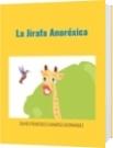 La Jirafa Anoréxica - DAVID FRANCISCO CAMARGO HERNÁNDEZ
